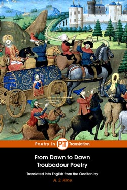 Troubadours, the (c 1100–c 1350) - From Dawn to Dawn: Sixty