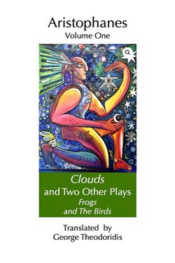 Clouds and Two Other Plays: Frogs and The Birds