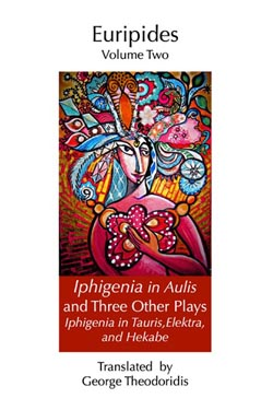 Iphigeneia in Aulis and Three Other Plays - Cover