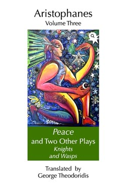 Peace and Two Other Plays: Knights and Wasps
