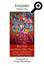 Bacchae and Three Other Plays